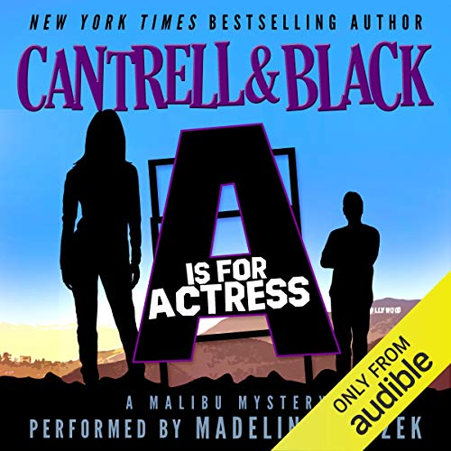"""A"" is for Actress (Malibu Mystery Book 1) audiobook cover art"