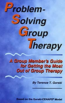 Problem- Solving Group Therapy: A Group Member's Guide For Getting The Most Out Of Group Therapy 0830907335 Book Cover