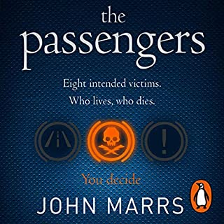 The Passengers                   By:                                                                                                                                 John Marrs                               Narrated by:                                                                                                                                 Kristin Atherton,                                                                                        Roy McMillan,                                                                                        Clare Corbett,                   and others                 Length: 11 hrs and 40 mins     Not rated yet     Overall 0.0