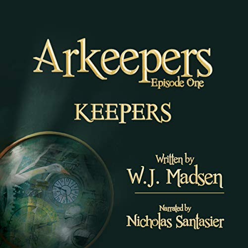 Arkeepers, Episode One: Keepers                   Written by:                                                                                                                                 W. J. Madsen                               Narrated by:                                                                                                                                 Nicholas Santasier                      Length: 3 hrs and 7 mins     Not rated yet     Overall 0.0