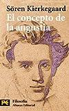 El concepto de la angustia (El Libro De Bolsillo - Filosofía)