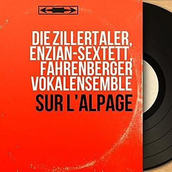 Sur l'alpage (Mono Version)