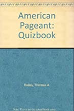 American Pageant Quizbook, A Test Manual For Instuctors