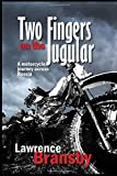 Two Fingers On The Jugular: A motorcycle journey across Russia