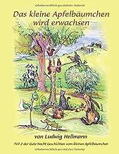 Das kleine Apfelbäumchen wird erwachsen: Teil 2 der Gute-Nacht-Geschichten vom kleinen Apfelbäumchen (Volume 2) (German Edition)