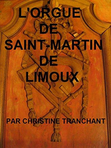Lorgue de Saint-Martin de Limoux: par Christine Tranchant