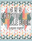 499 Cryptograms Puzzles Book: 499 Large Print...