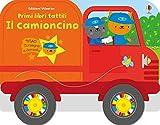 Il camioncino. Primi libri tattili. Ediz. a colori