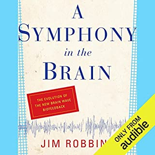 A Symphony in the Brain audiobook cover art