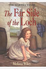 The Far Side of the Loch (Martha Years) Paperback