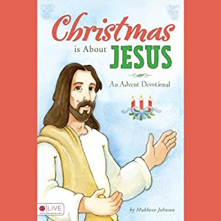 Christmas Is About Jesus audiobook cover art