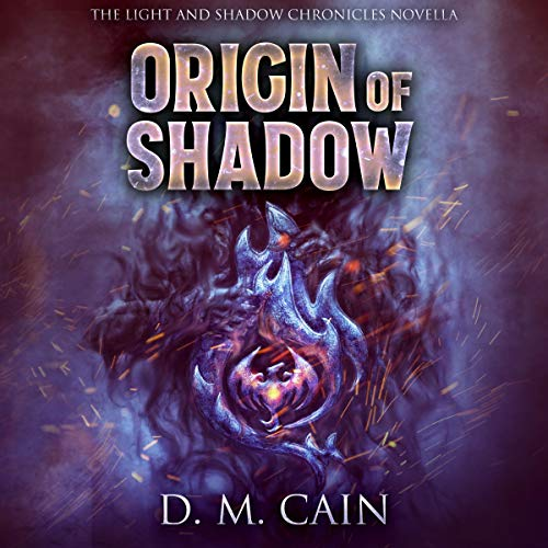 Origin of Shadow Audiobook By D.M. Cain cover art