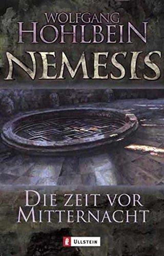 Die Zeit vor Mitternacht: Nemesis Band 1 (Die Nemesis-Reihe, Band 1)
