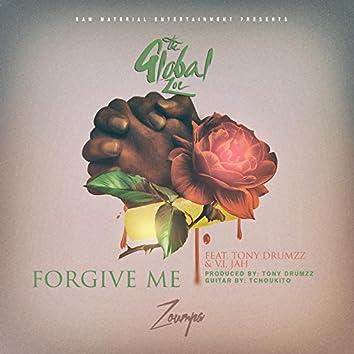 Forgive Me (feat. Tony Drumzz & V.I. Jah)
