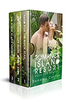 Romance Island Resort Rock Star Box Set (Romance Island Resort Box Set Series Book 1) by [Demelza Carlton]