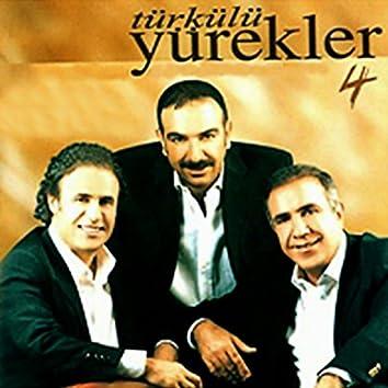 Türkülü Yürekler, Vol. 4
