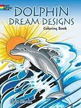 Dolphin Dream Designs Coloring Book by Erik Siuda (2015-04-15)