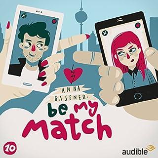 Freundinnen (Be My Match 10) Titelbild