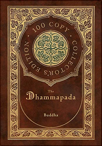 The Dhammapada (100 Copy Collector's Edition)
