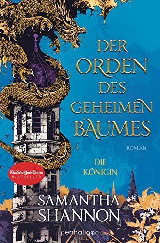 Der Orden des geheimen Baumes - Die Königin: Roman (Königin von Inys, Band 2)