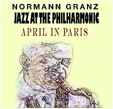 Jazz At The Philharmonic - Norman Granz - April In Paris feat. Charlie Parker
