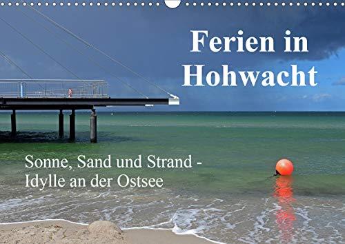 Ferien in Hohwacht (Wandkalender 2021 DIN A3 quer)