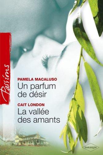 Un Parfum de Desir+la Vallee des Amants Passions 26