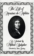 The Life of Monsieur de Moliere: A Portrait by Mikhail Bulgakov
