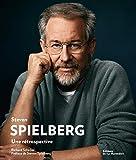 Steven Spielberg. Une rétrospective