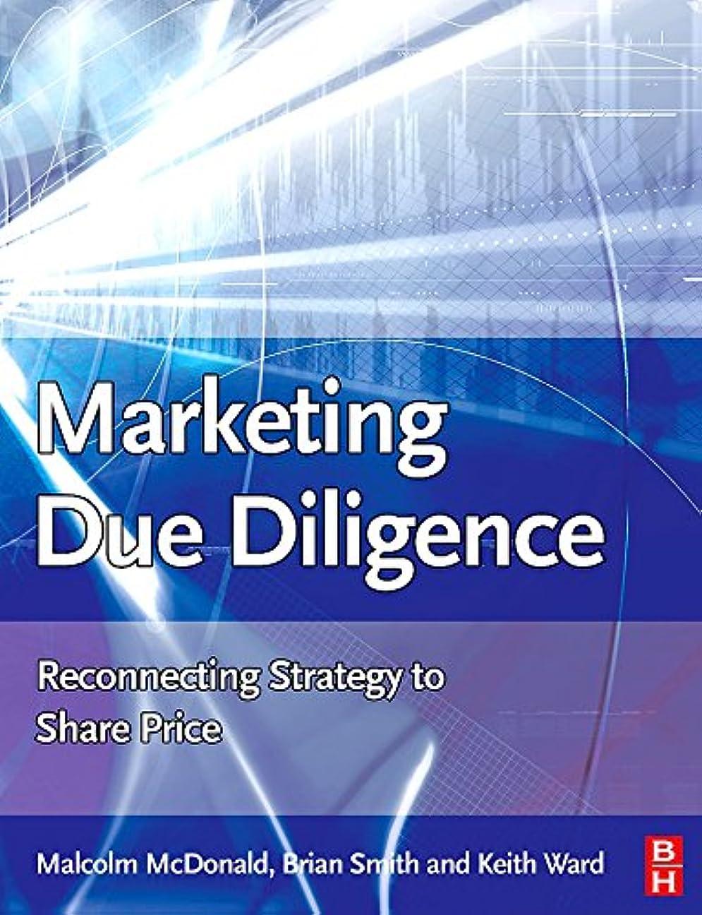 乳ナビゲーション核Marketing Due Diligence: Reconnecting Strategy to Share Price