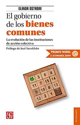 El gobierno de los bienes comunes (Seccion de Obras de Economia Contemporanea)