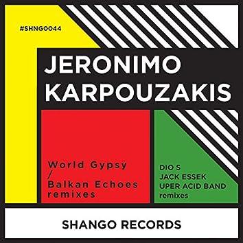 World Gypsy/Balkan Echoes remixes
