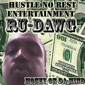 Money on da Mind