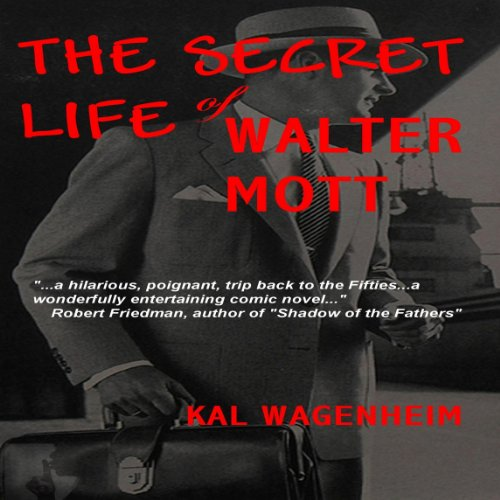 The Secret Life of Walter Mott audiobook cover art