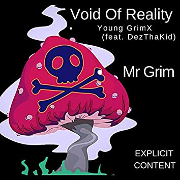 Void of Reality (feat. DezThaKid)
