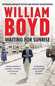 Waiting for Sunrise by [William Boyd]