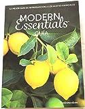Esenciales Modernos, La Mejor Guía de Introducción a Los Aceites Esenciales, Duodécima Edición