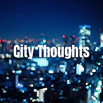 City Thoughts