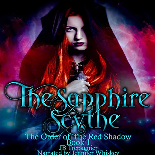 The Sapphire Scythe: A Reverse Harem Urban Fantasy audiobook cover art