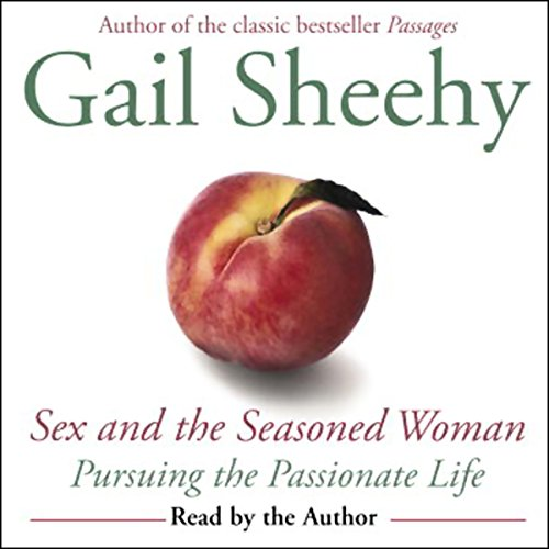 Sex and the Seasoned Woman audiobook cover art