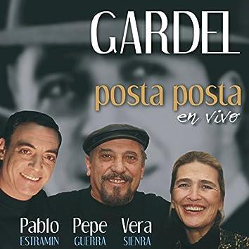 Gardel Posta Posta - En Vivo