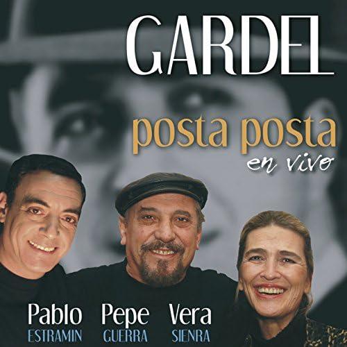 Pepe Guerra, Pablo Estramín & Vera Sienra