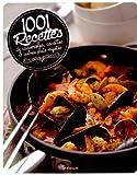 1 001 recettes de casseroles, cocottes et autres plats mijotés