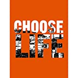 Choose Life Trainspotting Edinburgh Scotland Unframed Art