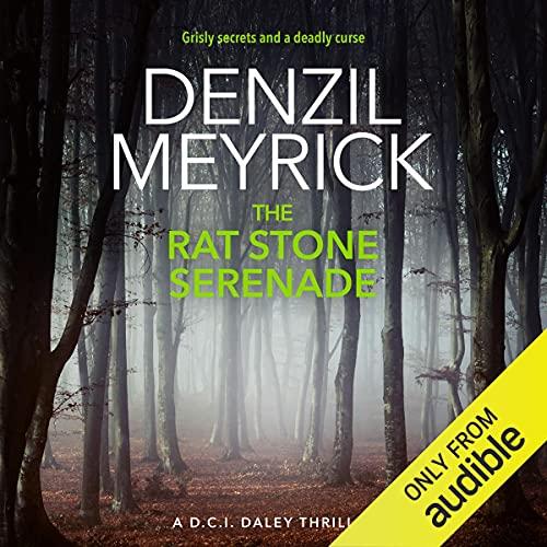 The Rat Stone Serenade: A D.C.I. Daley Thriller, Book 4