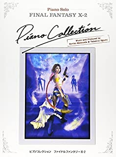 Final Fantasy X-2 Piano Collection Sheet Music by Square Enix (2008-11-07)