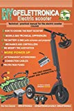 Technical / practical manual for the electric scooter COLOUR: DIY - MODDING - MOR POWER - BATTERY - BMS - LI ION - CONTROLLER - MOTOR E-SCOOTER
