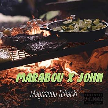 Magnanou Tchaki (feat. John)