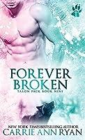 Forever Broken (Talon Pack)