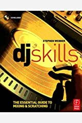 DJ Skills: The essential guide to Mixing and Scratching Kindle Edition
